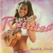 Raiatea - Sweet And Lovely