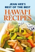 Hawai'i's Best of the Best Hawai'i's Recipes  by Jean Hee