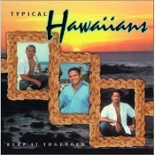 Typical Hawaiians - Keep It Together CD