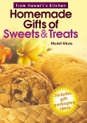Homemade Gifts of Sweets & Treats by Muriel Miura