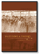 Blossoms and Thorns DVD