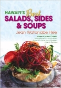 Hawai'i's Best Salads, Sides, & Soups by Jean Hee