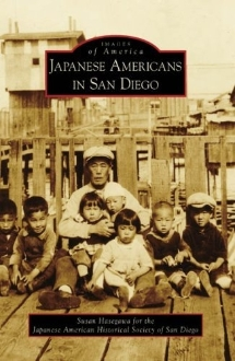 Images of America- Japanese Americans in San Diego
