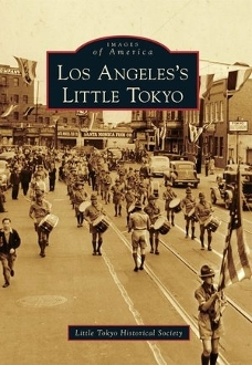 Images of America- Los Angeles's Little Tokyo