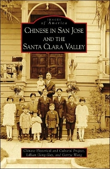 Images of America-Chinese in San Jose and the Santa Clara Valley