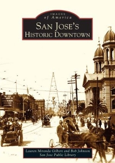 Images of America- San Jose's Historic Downtown