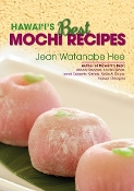 Hawai'i's Best Mochi Recipes by Jean Hee