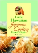 Little Hawaiian Cookbook: Japanese Cooking Hawai'i Style