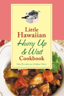 Little Hawaiian Cookbook: Hurry Up and Wait