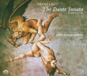 Franz Liszt: The Dante Sonata & Other Works